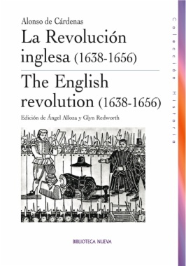 La Revolución inglesa (1638-1656) = The English revolution (1638-1656)