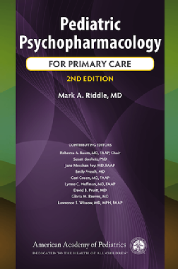 Pediatric Psychopharmacology For Primary Care (2nd ed.)