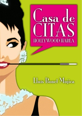 Casa de citas. Hollywood habla