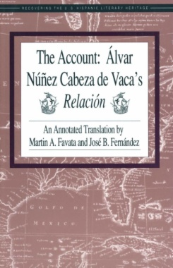 The Account: Álvar Núñez Cabeza de Vaca