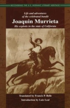 Life and Adventures of the Celebrated Bandit Joáquin Murrieta