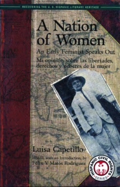 A Nation of Women : an early feminist speaks out / mi opinión sobre las libertades, derechos y deberes de la mujer