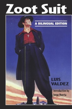 Zoot suit : a bilingual edition