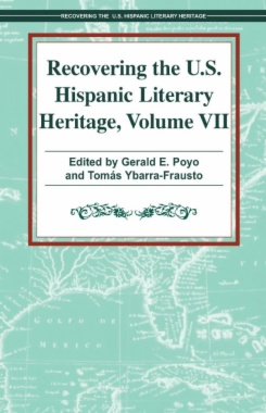 Recovering the U.S. Hispanic Literary Heritage, Vol. VII