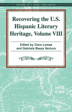 Recovering the U.S. Hispanic Literary Heritage, Vol. VIII