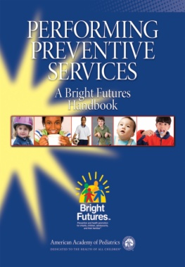 Performing Preventive Services: A Bright Futures Handbook