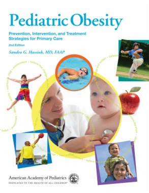 Pediatric Obesity: Prevention, Intervention, and Treatment Strategies for Primary Care (2nd ed.)