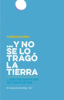 ...y no se lo tragó la tierra = ...and the Earth did not devour him (3th ed.)