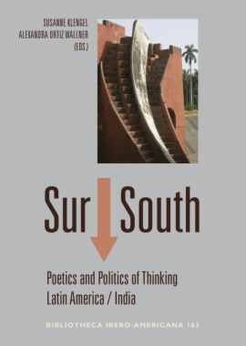 Sur / South: poetics and politics of thinking Latin America-India