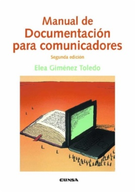Manual de documentación para comunicadores (2a ed.)