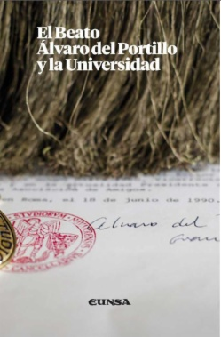 El beato Álvaro del Portillo y la Universidad