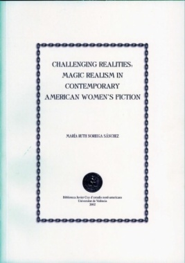 Challenging realities : magic realism in contemporary American women
