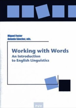 Working with words : an introduction to English linguistics