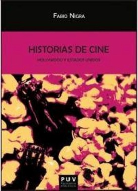 Historias de cine : Hollywood y Estados Unidos