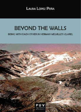 Beyond the walls : being with each other in Herman Melville