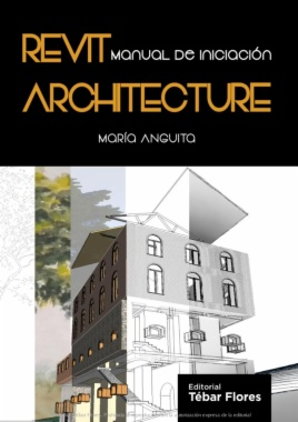 Revit Architecture: Manual de iniciación