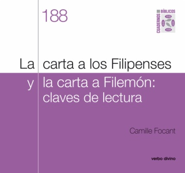 La carta a los Filipenses y la carta a Filemón: Claves de lectura
