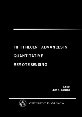 Fifth recent advances in quantitative remote sensing