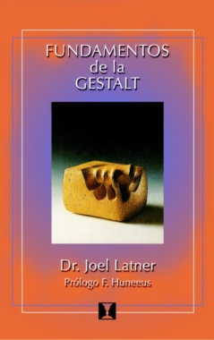 Fundamentos de la Gestalt (The Gestalt Therapy Book)