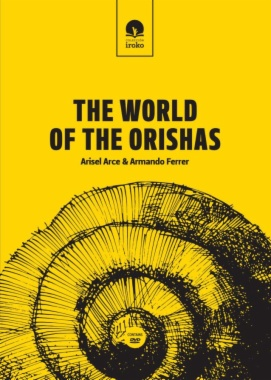 The world of the Orishas