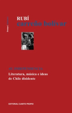 Av. Independencia : literatura, música e ideas de Chile disidente