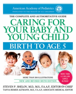 Caring for Your Baby and Young Child: Birth to Age 5 (6th ed.)