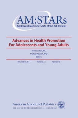 AM:STARS Advances In Health Promotion for Adolescents and Young Adults, Volume 22, No. 3