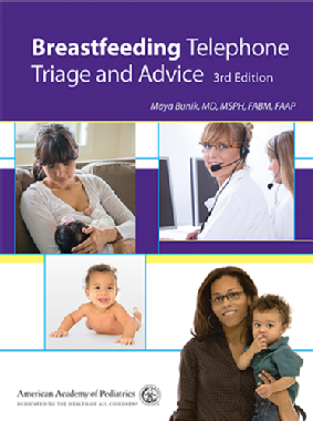 Breastfeeding Telephone Triage and Advice (3rd ed.)