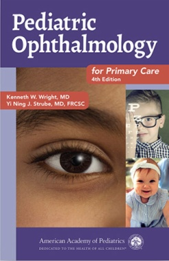 Pediatric Ophthalmology for Primary Care (4th ed.)