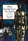 Why southerners go south