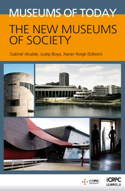 Museums of today : the new museums of society