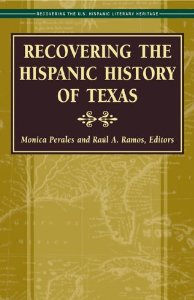 Recovering the Hispanic History of Texas