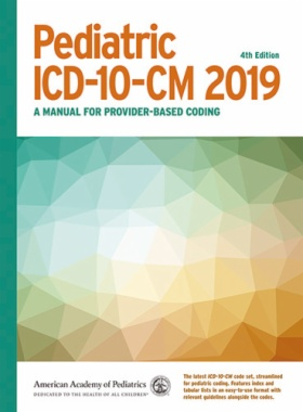 Pediatric ICD-10-CM 2019 (4th ed.)