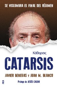 Catarsis : se vislumbra el final del Régimen.